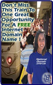 Don't Miss This Train To A Great FREE Internet Domain Name!